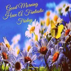 good morning friday more week friday friday happy happy friday ...