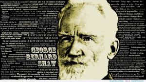 George Bernard Shaw motivational inspirational love life quotes ...