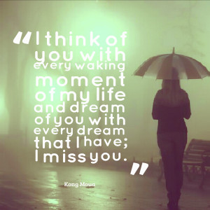miss the one how much thinking miss you never know