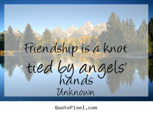 unknown friendship quote posters create friendship quote graphic