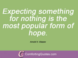Arnold H. Glasow Quotes And Sayings
