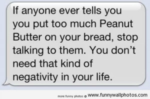 Peanut Butter Quotes Funny lol