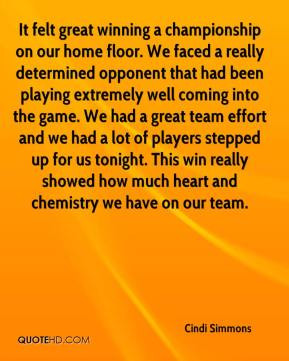 It felt great winning a championship on our home floor. We faced a ...