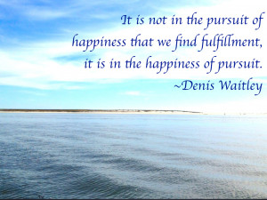 Denis Waitley on Happiness– Top 27 #Wisdom #Quotes