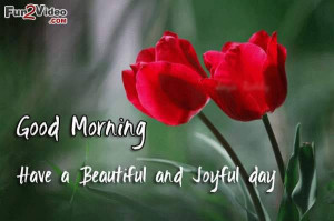 Beautiful day good morning quotes with morning flowers to wish new day ...