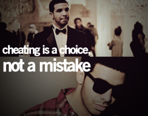 cheating, drake, mistake, quote, text