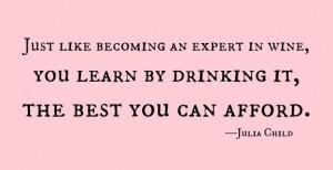 wine quote julia child