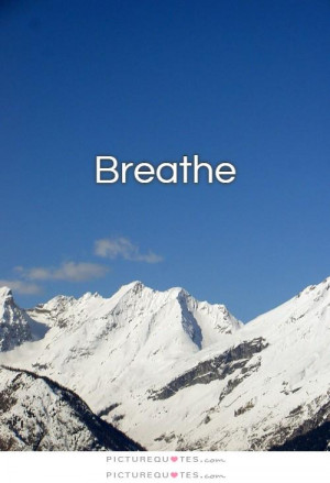 Relax And Breathe Quotes
