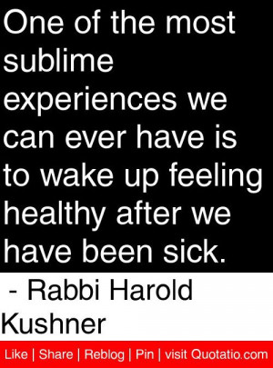 ... after we have been sick rabbi harold kushner # quotes # quotations