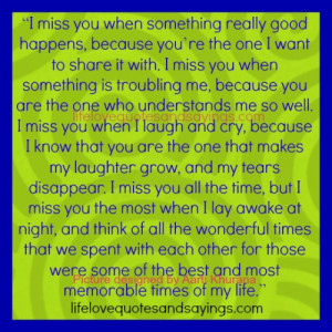 Miss You When Something Really Good Happens..