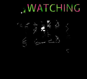 Quotes Picture: i'm watching you !!