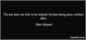 More Meir Kahane Quotes