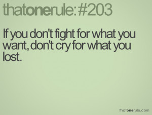 You Lost Me Quotes Tumblr If you don't fight for what