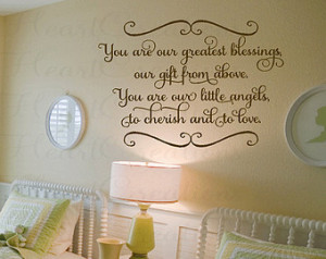 Twin Baby Nursery Wall Decal Saying - You Are Our Greatest Blessings ...