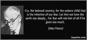 Cry, the beloved country, for the unborn child that is the inheritor ...