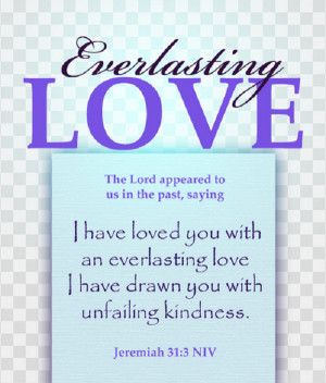 have loved you with an everlasting love