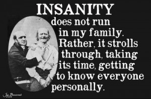 Crazy Family Quotes Funny