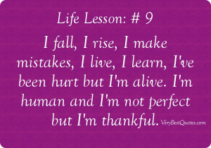 Quotes About Life Lessons And Mistakes: Lifelesson Quote # 9 I Fall, I ...