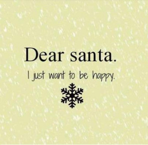 ... wish Picture Quotes , Dear Santa Picture Quotes , Happy Picture Quotes