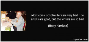 More Harry Harrison Quotes