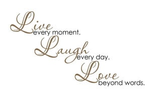 Laugh Live Love Quote Quotes