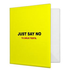 just say no to drug tests binder