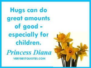 Quotes about parenting hugs can do great amounts of good especially ...