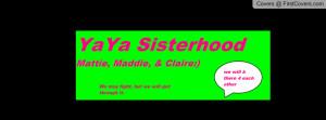 YaYa Sisterhood Profile Facebook Covers
