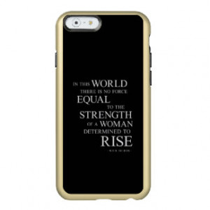 Strength Of Woman Inspiring Quotes Black White Incipio Feather® Shine ...