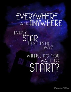 Doctor Who Quote - Everywhere and Anywhere