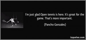 More Pancho Gonzales Quotes