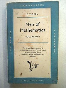 Books A276 A277 Men of Mathematics Vols 1 2 E T Bell 1953 Biography