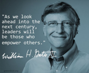 ... will be those who empower others.