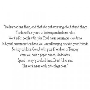 College quotes, deep, best, sayings