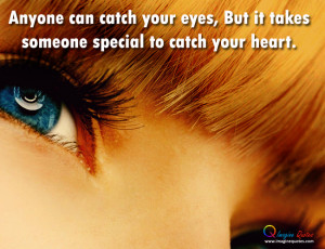 Quote Anyone Can Catch Your Eye