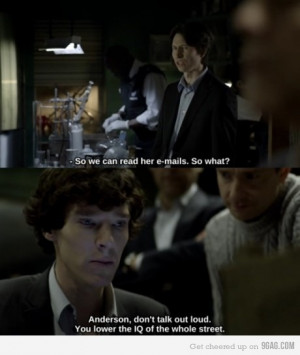 BBC Sherlock...one of my favorite quotes from this episode. But really ...