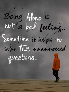 Being alone is Sad Feeling