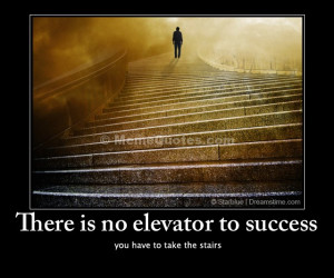 ... to success. You have to take the stairs. Download Stairs photo