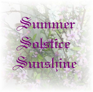 Summer Solstice Sunshine