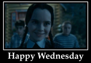 ... ... Galleries: Wednesday Addams Quotes , Happy Wednesday Addams Meme