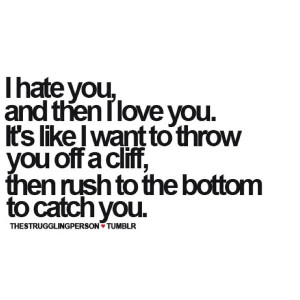 Love hurts... quotes: I Hate You, Life, Quotes, Funny, Truths, So True ...