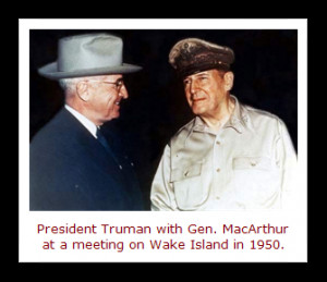 Two famous quotes by President Harry S. Truman are linked to the date ...
