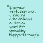 1st Birthday Wishes and Quotes