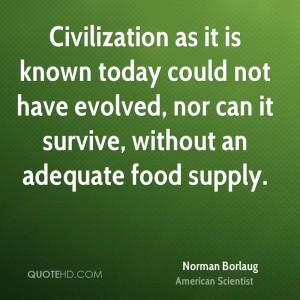 Norman Borlaug Food Quotes