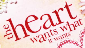 What The Heart Wants Love Quote