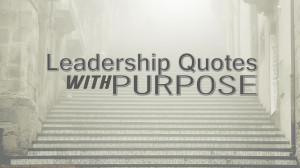leadership-quotes-with-purpose-vol1.jpg