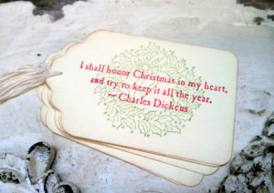Christmas Tags, Christmas Quotes, Charles Dickens, Holiday Party ...