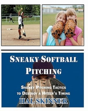 Softball Quotes For Pitchers Sneaky softball pitching: