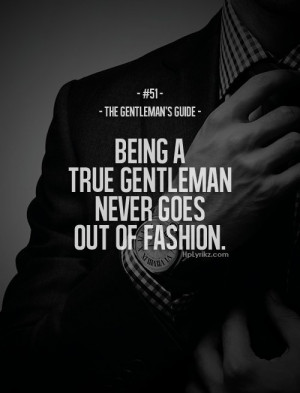 Nailed 7 months 2 weeks ago onto Gentleman Quotes