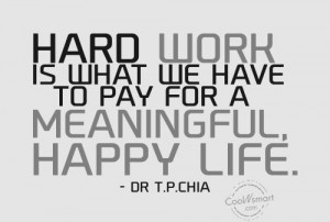 Hard Work Quote: Hard work is what we have to...